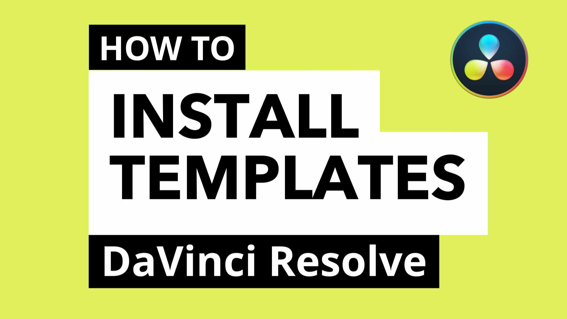 how to install templates for davinci resolve